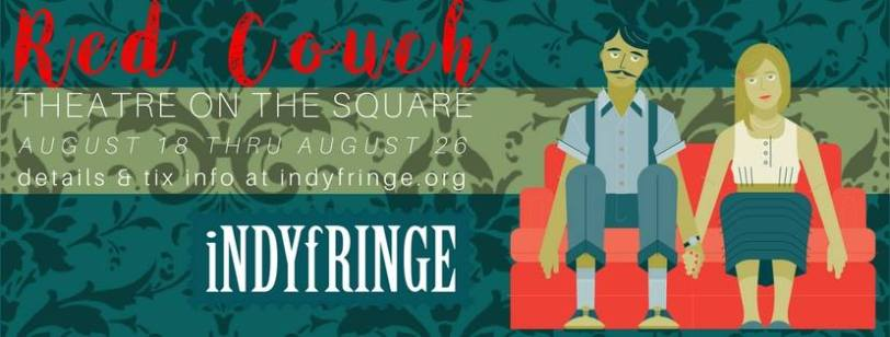 Red Couch Indy Fringe